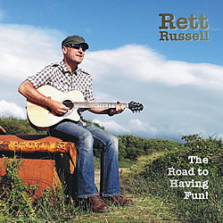 Rett Russell - The Road to Having Fun